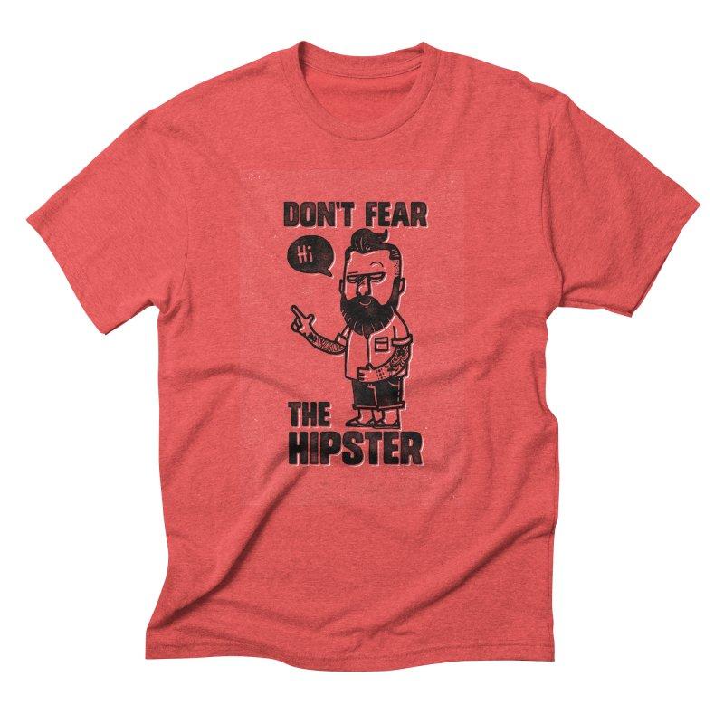 Don't Fear The Hipster Men's Triblend T-Shirt by scribblekid's Artist Shop