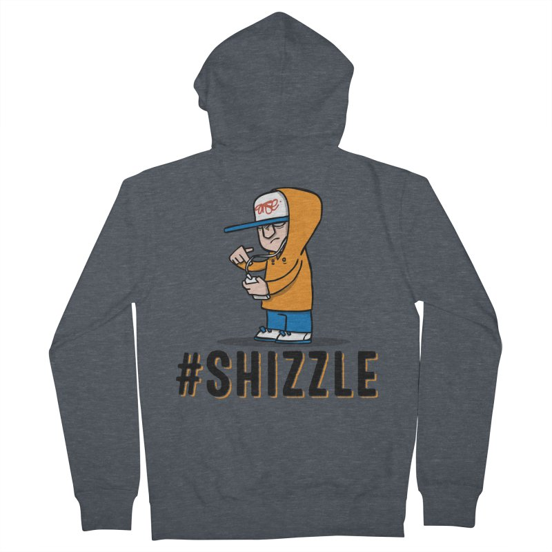 #Shizzle Press Men's Zip-Up Hoody by scribblekid's Artist Shop