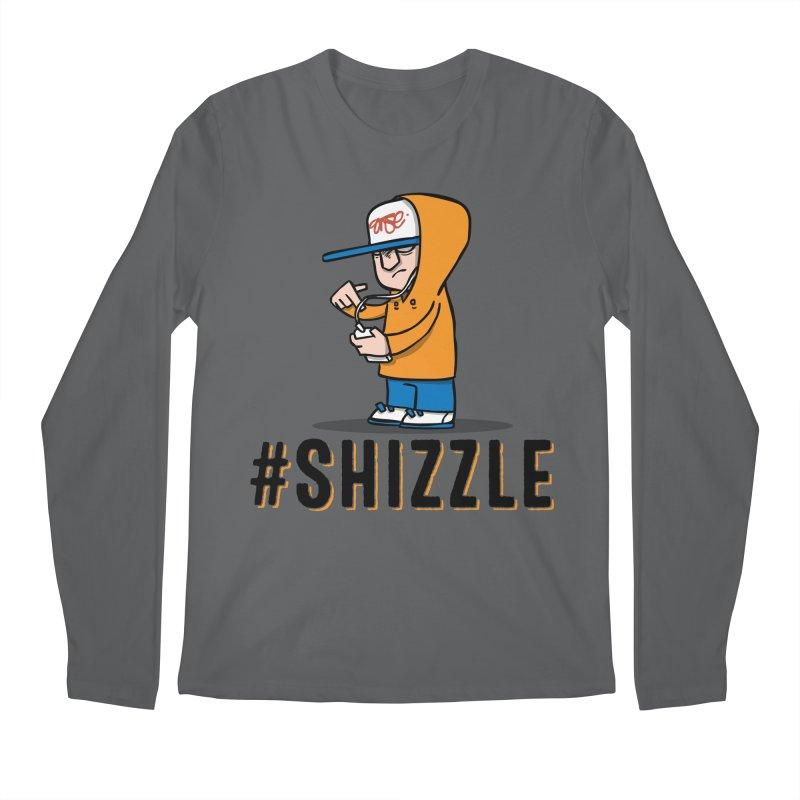#Shizzle Press Men's Longsleeve T-Shirt by scribblekid's Artist Shop