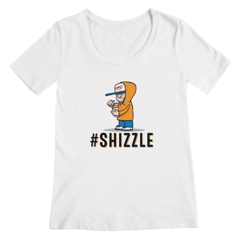 #Shizzle Press Women's Scoopneck by scribblekid's Artist Shop