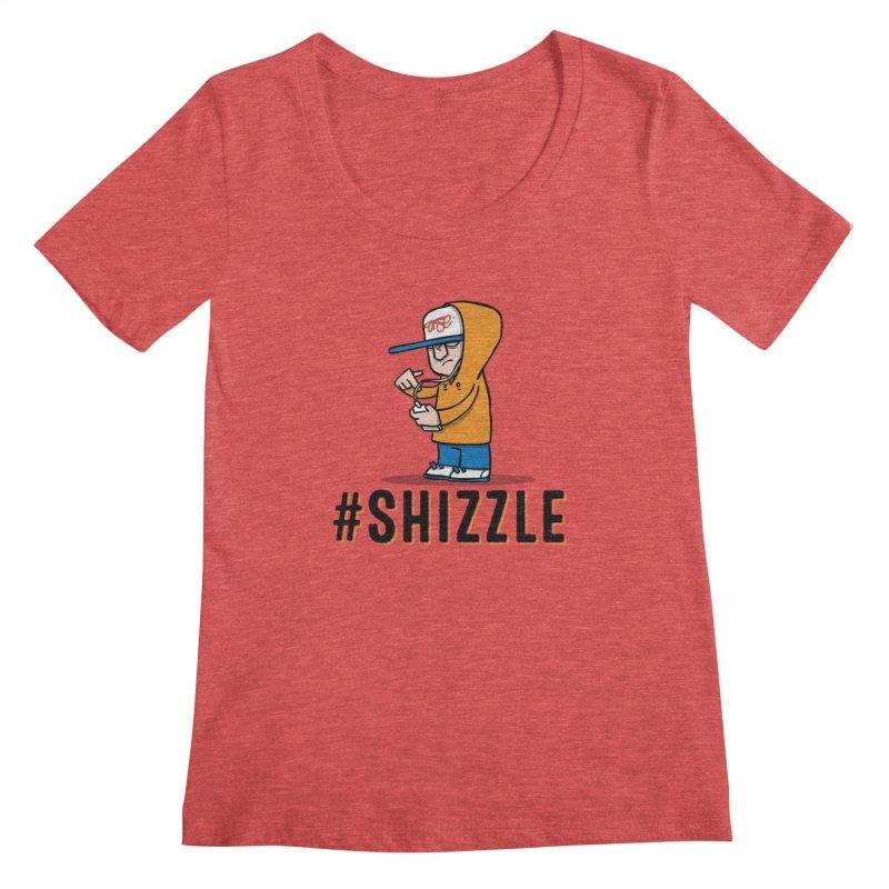 #Shizzle Press Women's Scoopneck by scribblekid's Artist Shop