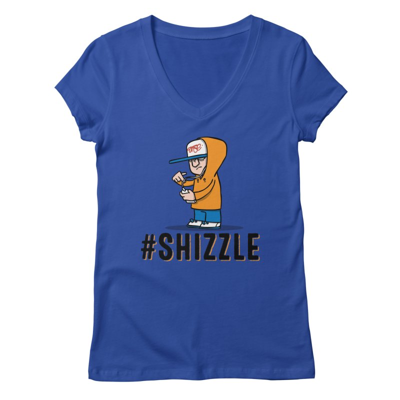 #Shizzle Press Women's V-Neck by scribblekid's Artist Shop