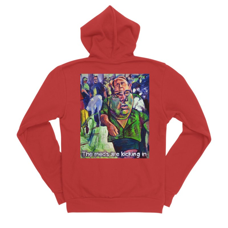 meds are kicking in Men's Zip-Up Hoody by paintings by Seamus Wray