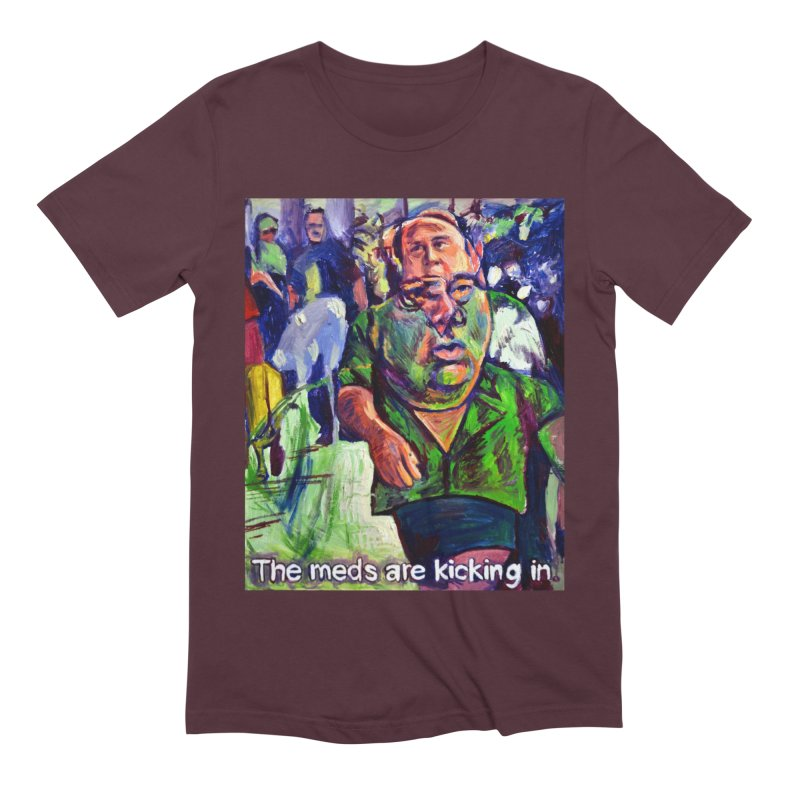 meds are kicking in Men's Extra Soft T-Shirt by paintings by Seamus Wray