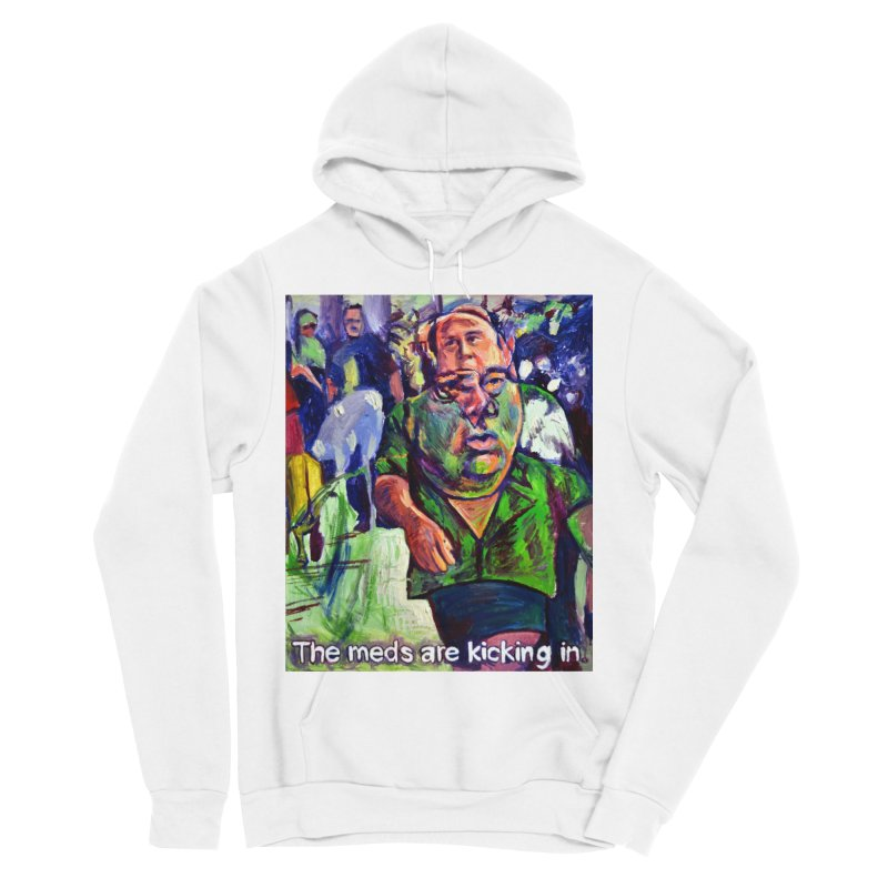meds are kicking in Women's Sponge Fleece Pullover Hoody by paintings by Seamus Wray