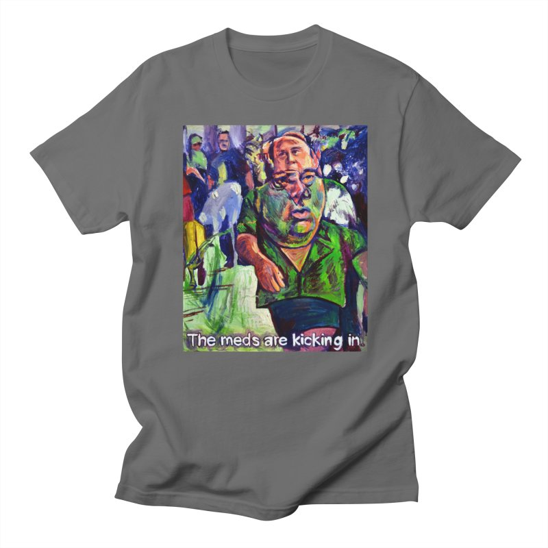 meds are kicking in Women's T-Shirt by paintings by Seamus Wray