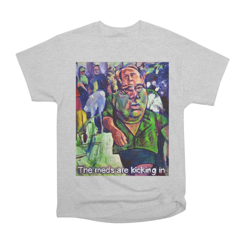 meds are kicking in Men's Heavyweight T-Shirt by paintings by Seamus Wray