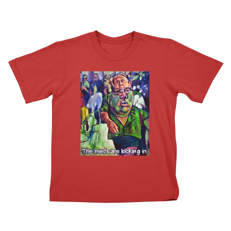 meds are kicking in Kids T-Shirt by paintings by Seamus Wray