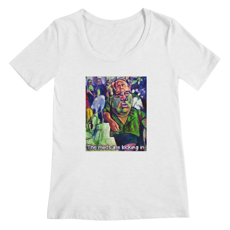 meds are kicking in Women's Regular Scoop Neck by paintings by Seamus Wray