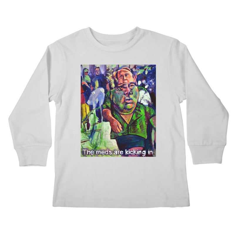 meds are kicking in Kids Longsleeve T-Shirt by paintings by Seamus Wray