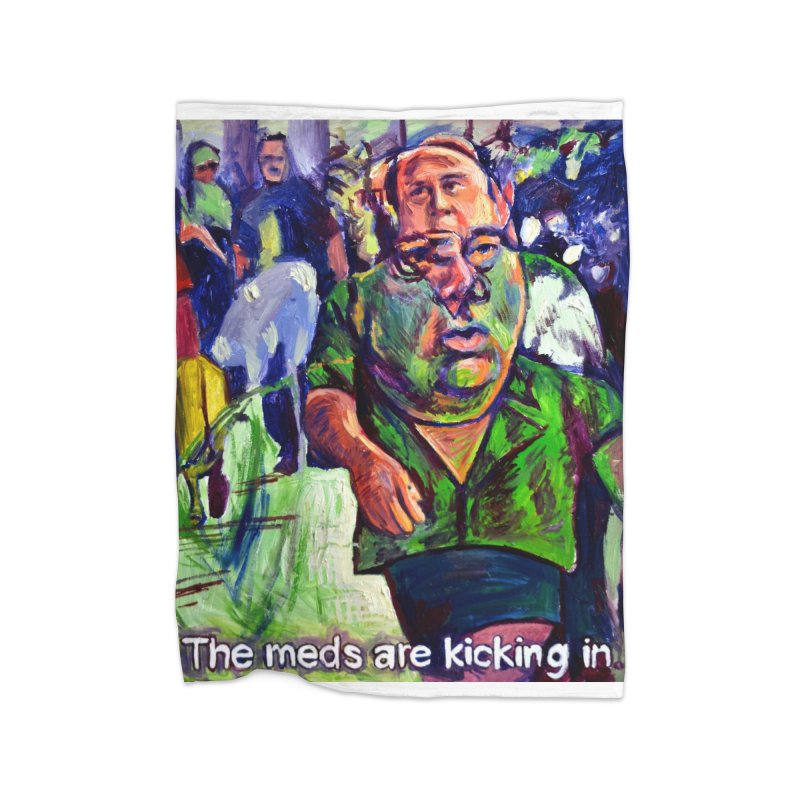 meds are kicking in Home Fleece Blanket Blanket by paintings by Seamus Wray