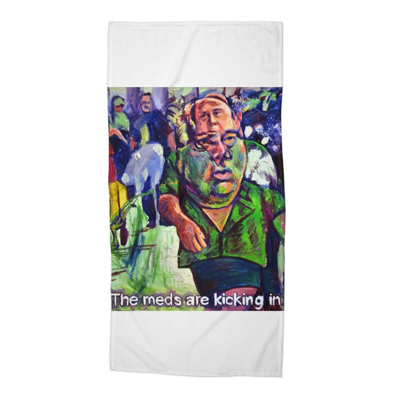 meds are kicking in Accessories Beach Towel by paintings by Seamus Wray