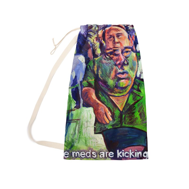 meds are kicking in Accessories Laundry Bag Bag by paintings by Seamus Wray