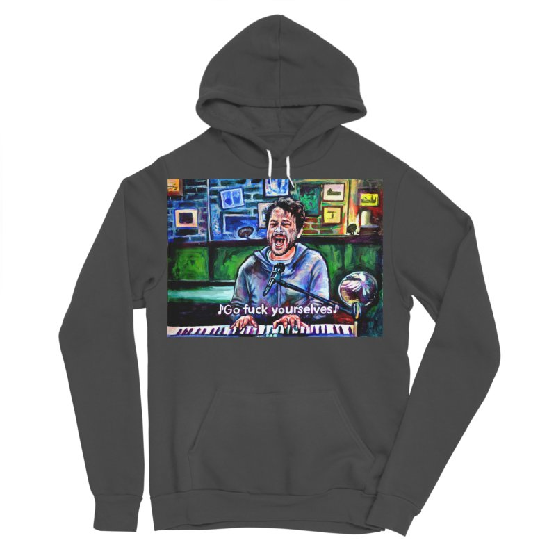 go fuck yourselves Men's Sponge Fleece Pullover Hoody by paintings by Seamus Wray