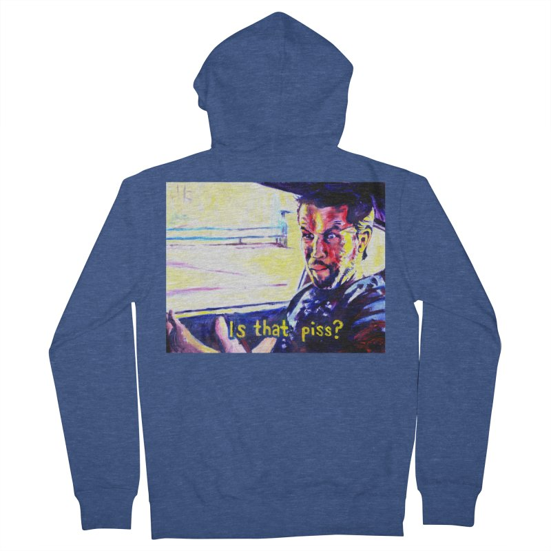 is that piss Women's French Terry Zip-Up Hoody by paintings by Seamus Wray
