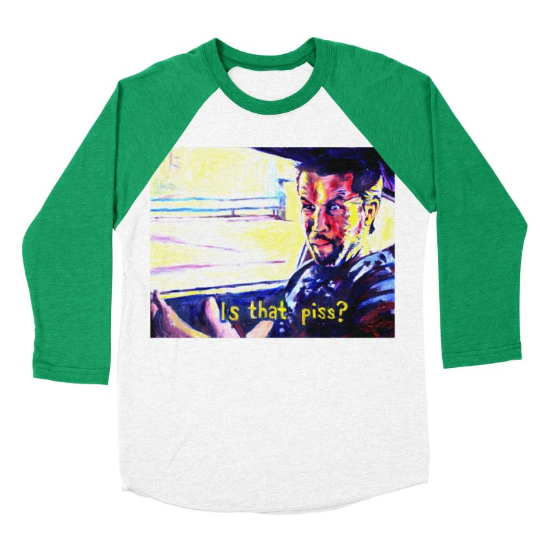 is that piss Women's Baseball Triblend Longsleeve T-Shirt by paintings by Seamus Wray