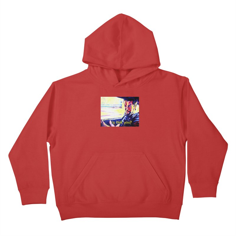 is that piss Kids Pullover Hoody by paintings by Seamus Wray