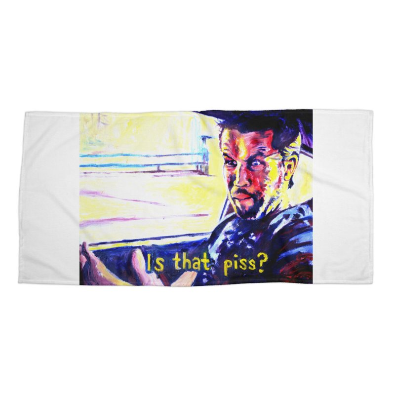 is that piss Accessories Beach Towel by paintings by Seamus Wray