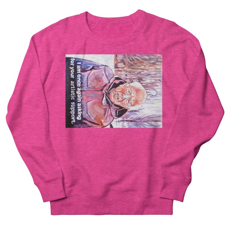 """bernie Women's French Terry Sweatshirt by Art Prints by Seama available under """"Home"""""""