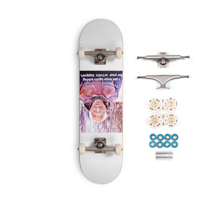 """bernie Accessories Complete - Premium Skateboard by Art Prints by Seama available under """"Home"""""""