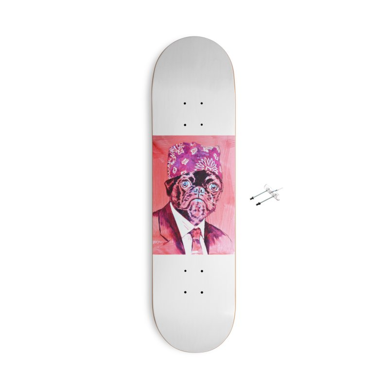 "pug mike Accessories With Hanging Hardware Skateboard by Art Prints by Seama available under ""Home"""