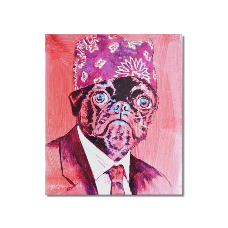 "pug mike Home Mounted Acrylic Print by Art Prints by Seama available under ""Home"""