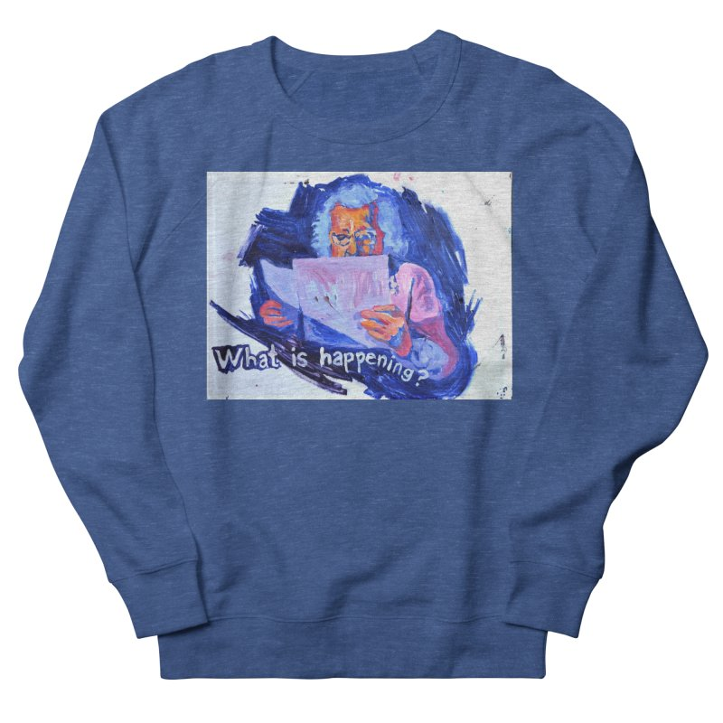 """what Men's Sweatshirt by Art Prints by Seamus Wray available under """"Home"""""""