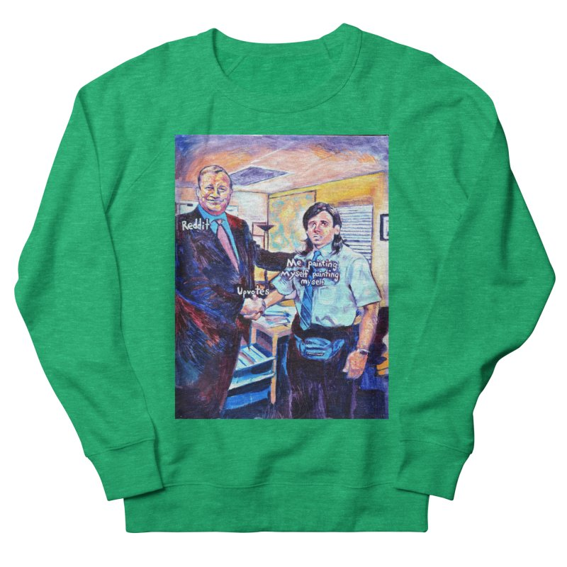 """painting myself meme Women's Sweatshirt by Art Prints by Seamus Wray available under """"Home"""""""