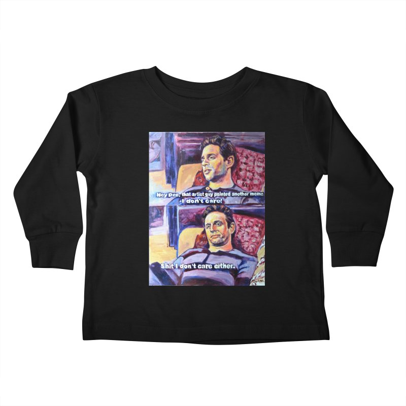 """I dont care Kids Toddler Longsleeve T-Shirt by Art Prints by Seamus Wray available under """"Home"""""""