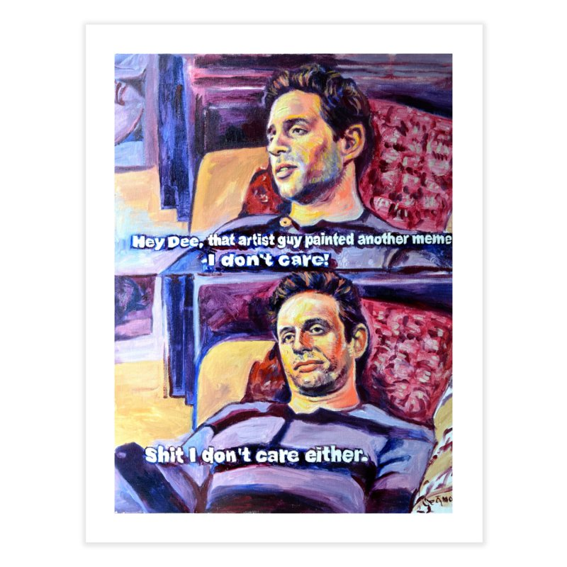 """I dont care Home Fine Art Print by Art Prints by Seamus Wray available under """"Home"""""""