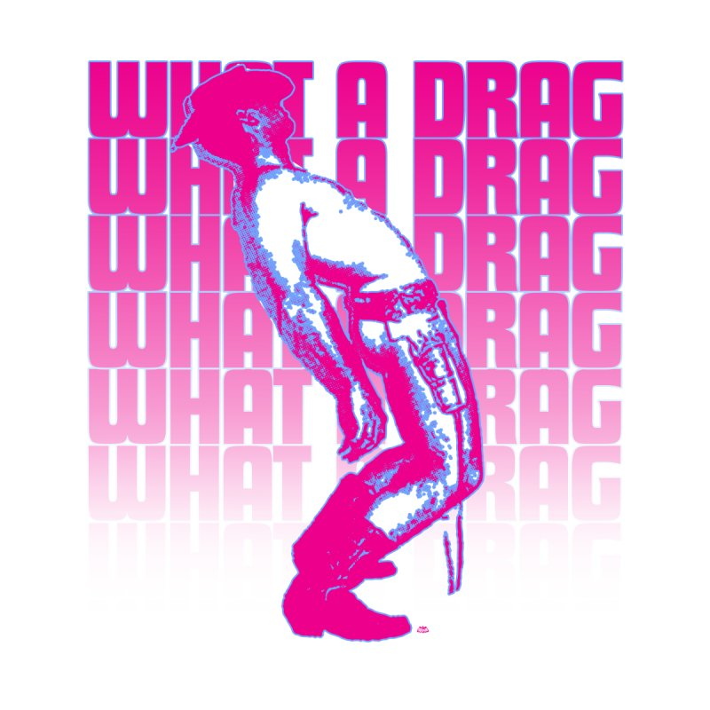 What A Drag Men's T-Shirt by Gothman Flavored Clothing