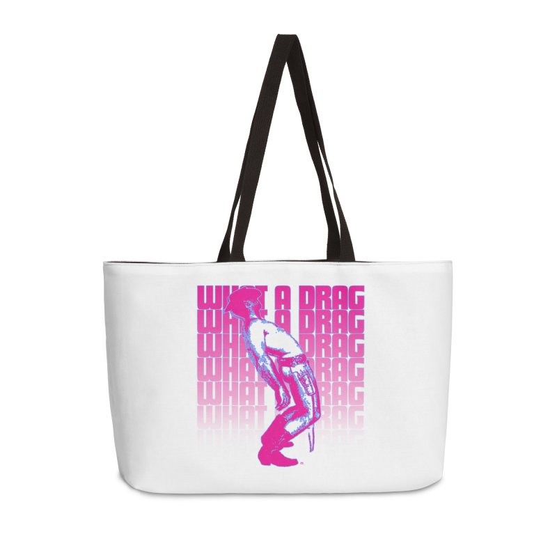 What A Drag Accessories Weekender Bag Bag by Gothman Flavored Clothing