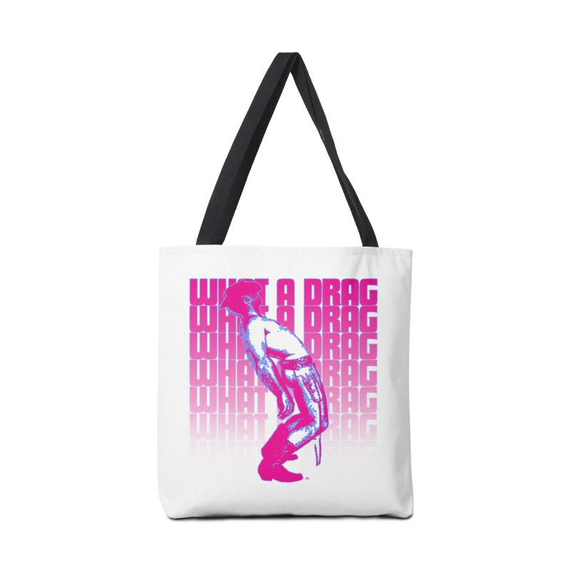 What A Drag Accessories Tote Bag Bag by Gothman Flavored Clothing
