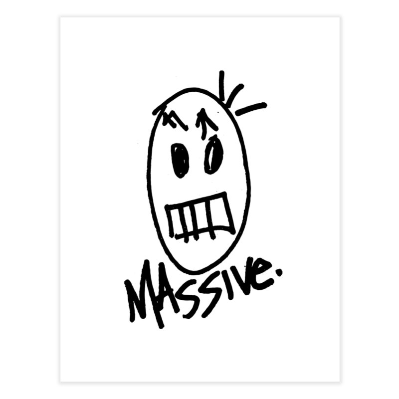 MASSIVE. (1.0.0) Home Fine Art Print by Gothman Flavored Clothing