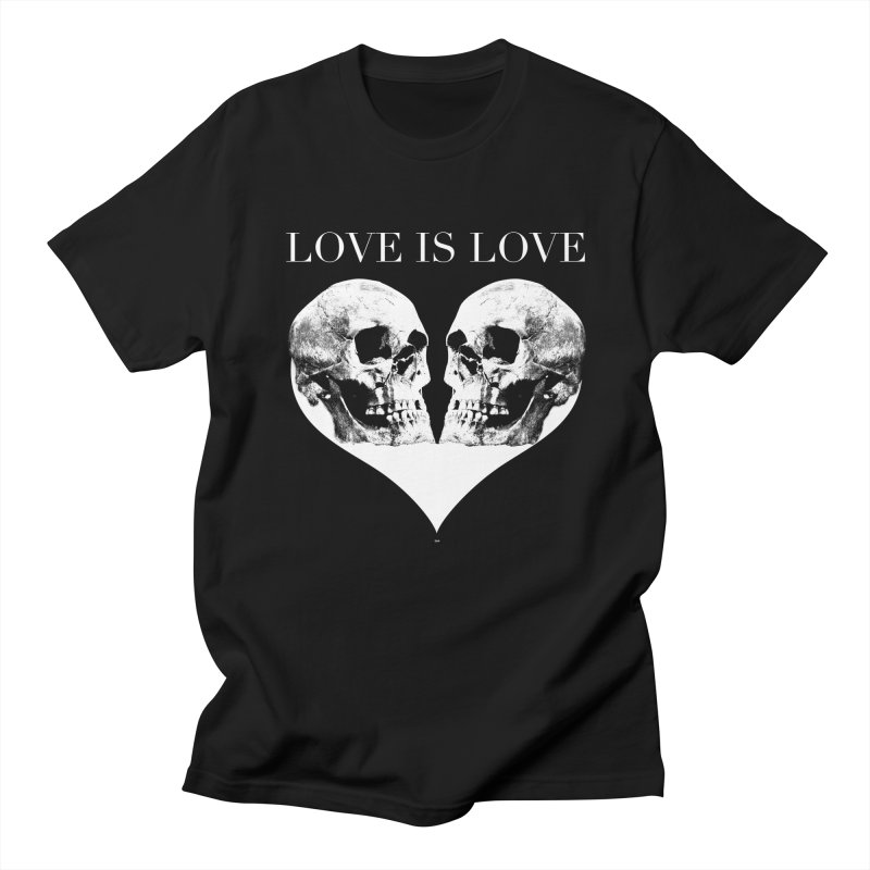 LOVE IS LOVE - Skulls Women's Unisex T-Shirt by Gothman Flavored Clothing