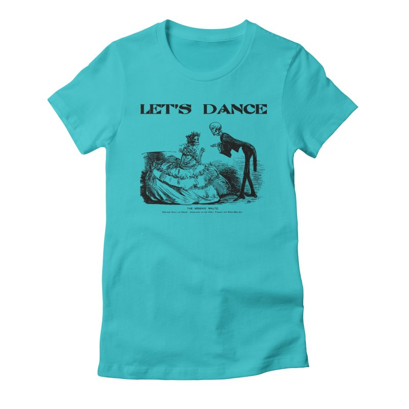 Let's Dance - (Light Colors) Women's Fitted T-Shirt by Gothman Flavored Clothing