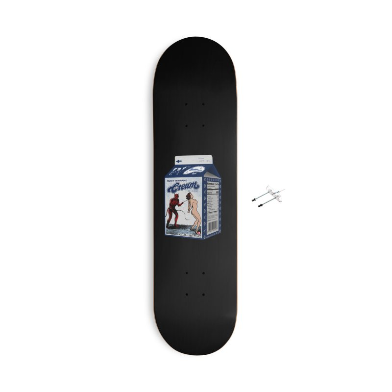 Heavy Whipping Cream Accessories Skateboard by Gothman Flavored Clothing