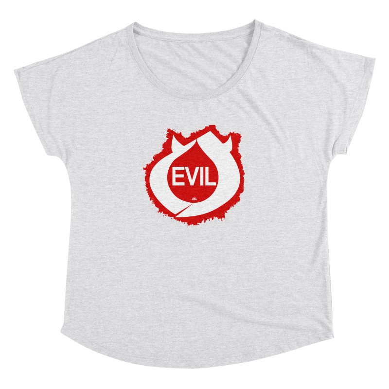 Real Evil Women's Dolman Scoop Neck by Gothman Flavored Clothing