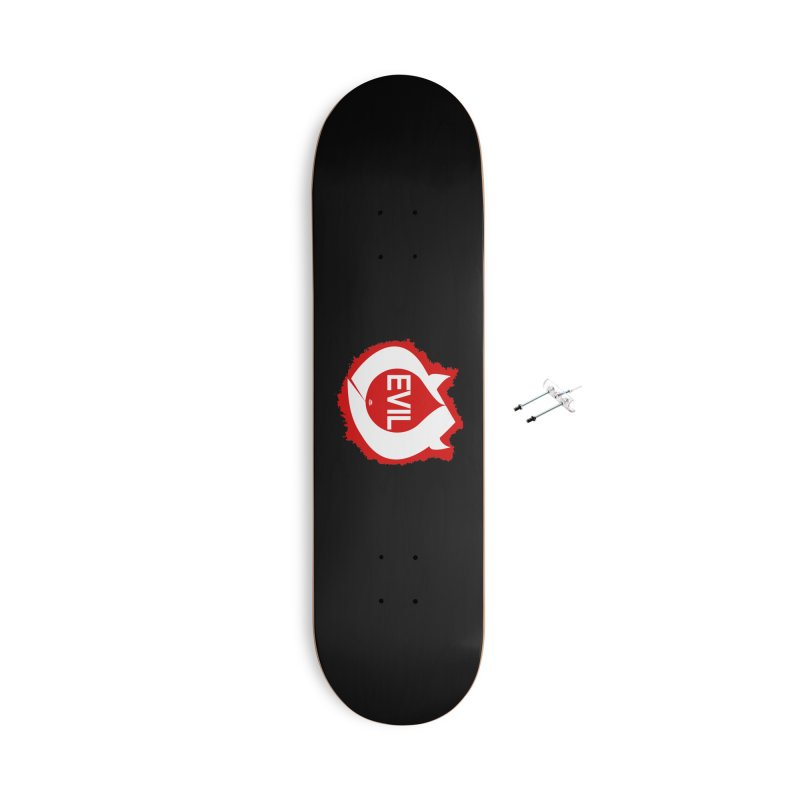 Real Evil Accessories Skateboard by Gothman Flavored Clothing