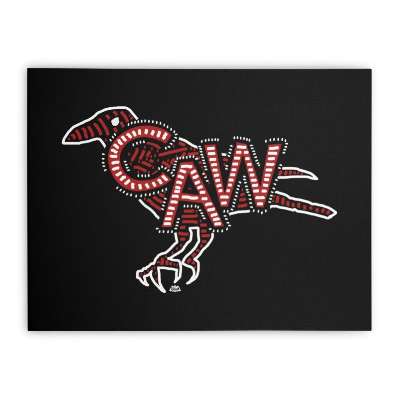 CAW! Home Stretched Canvas by Gothman Flavored Clothing