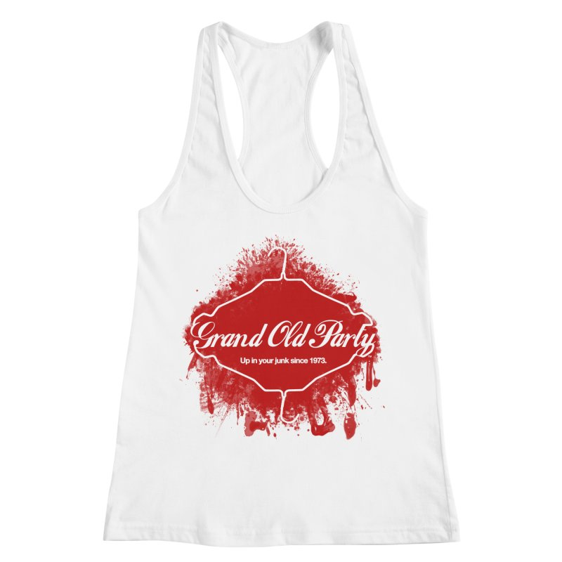 Grand Ol' Party - No Wire Hangers Women's Tank by Gothman Flavored Clothing