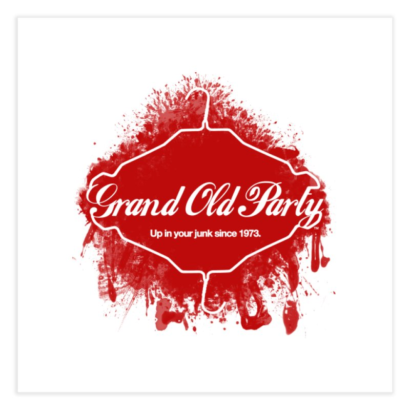 Grand Ol' Party - No Wire Hangers Home Fine Art Print by Gothman Flavored Clothing