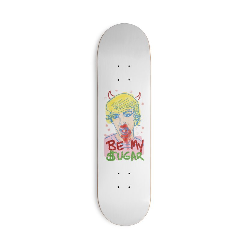 Be My Sugar Accessories Deck Only Skateboard by Gothman Flavored Clothing