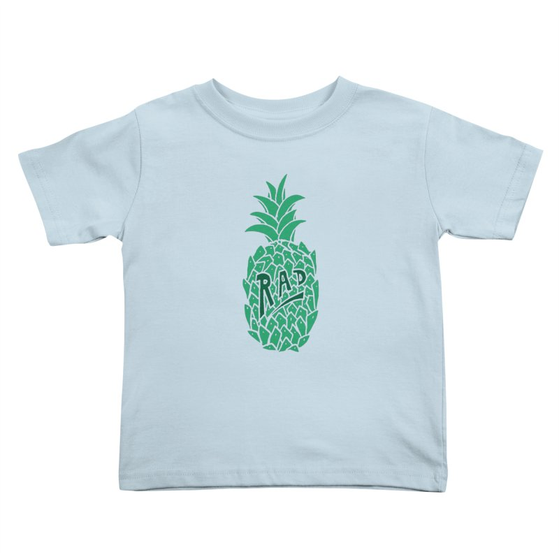 Rad Pineapple Kids Toddler T-Shirt by Seanic Supply Co.