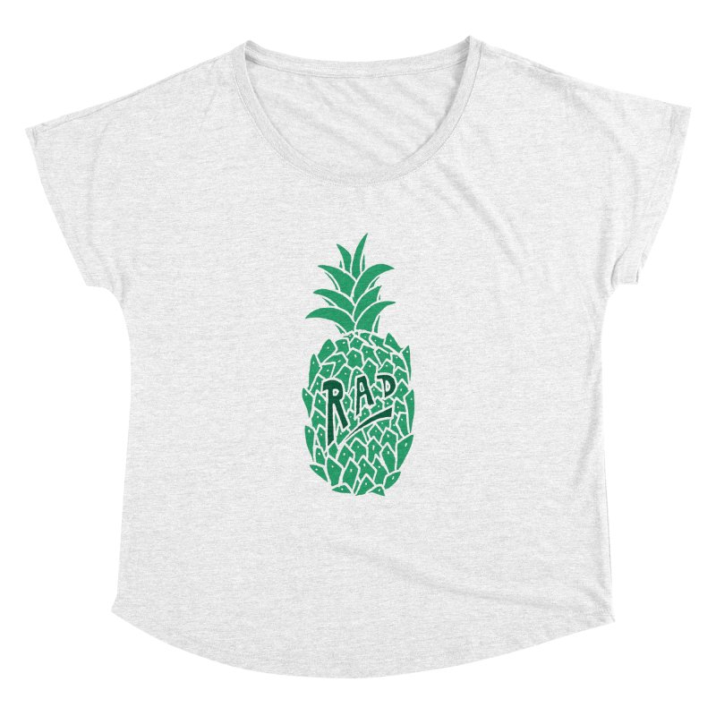 Rad Pineapple Women's Dolman by Seanic Supply Co.