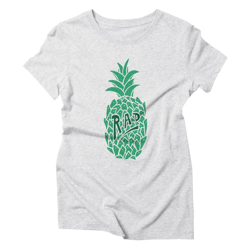 Rad Pineapple Women's Triblend T-Shirt by Seanic Supply Co.