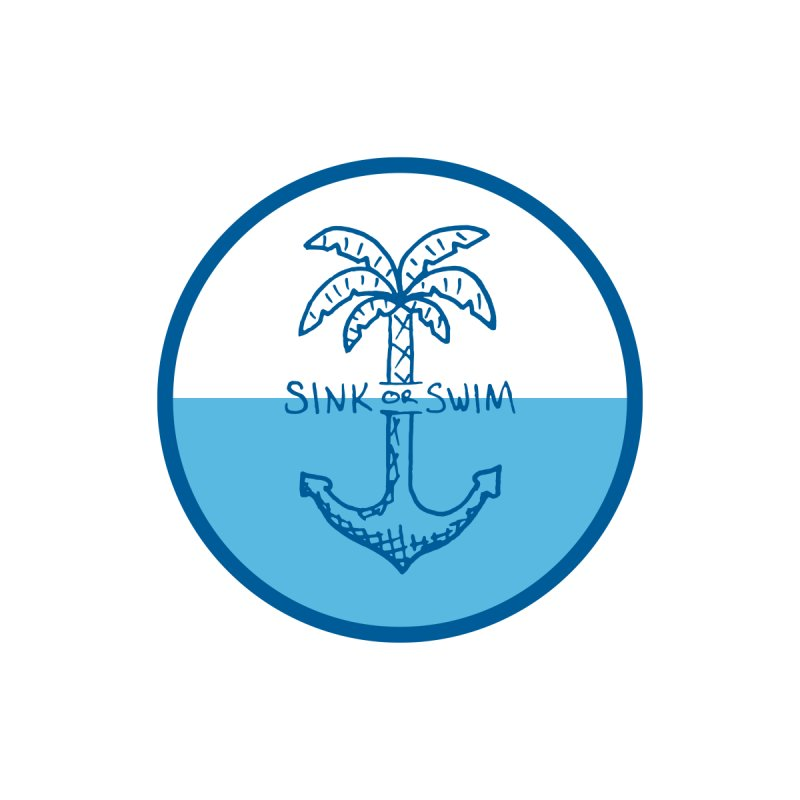 Sink or Swim by Seanic Supply Co.