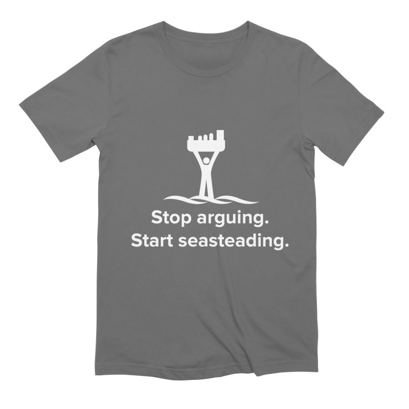 Stop Arguing Start Seasteading (logo white) Men's T-Shirt by The Seasteading Institute's Supporters Shop