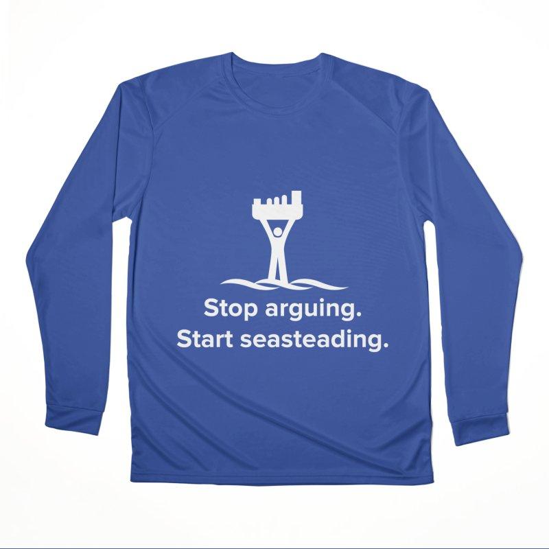 Stop Arguing Start Seasteading (logo white) Men's Performance Longsleeve T-Shirt by The Seasteading Institute's Supporters Shop