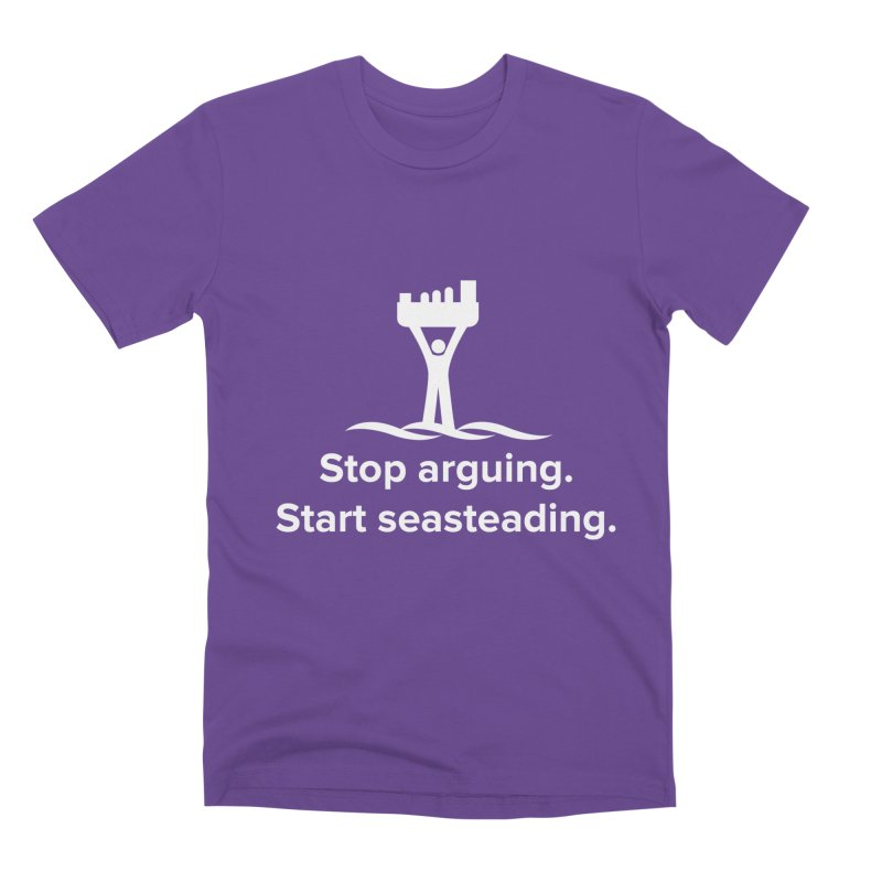 Stop Arguing Start Seasteading (logo white) Men's Premium T-Shirt by The Seasteading Institute's Supporters Shop